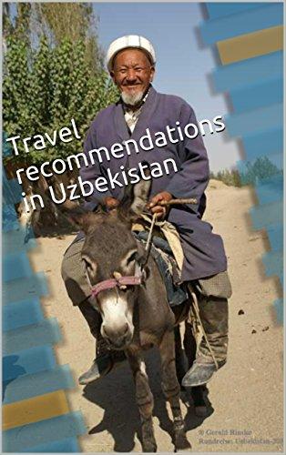 Travel recommendations in Uzbekistan (Uzbekistan 2015-2016)