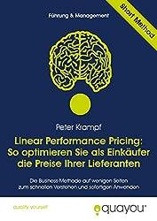 Linear Performance Pricing: So optimieren Sie als Einkäufer die Preise Ihrer Lieferanten