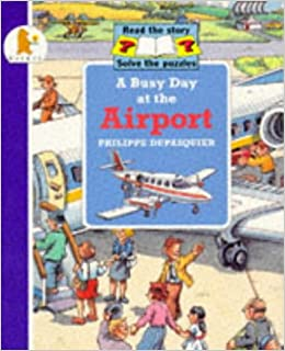 A Busy Day at the Airport (Busy Days)