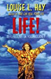 Life!, Louise L. Hay, 1561700924