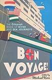 Bon Voyage!, , 1845136039