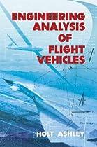 Engineering Analysis of Flight Vehicles (Dover Books on Aeronautical Engineering)