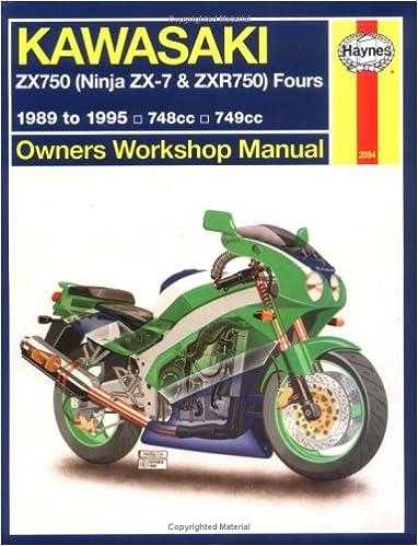 Kawasaki ZX750 Ninja ZX-7 and ZXR750 Fours Owners Workshop ...