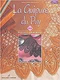 La Guipure du Puy : Volume 2