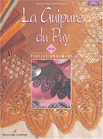 Amazon.fr - La Guipure du Puy : Volume 2 - Hubert, Nathalie ...