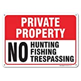 Private Property No Hunting No Fishing No Trespassing Sign, Large 14 X 10