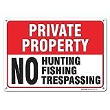 Private Property No Hunting No Fishing No Trespassing Sign, Large 14 X 10