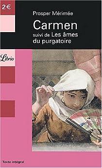 Carmen - Les Âmes du purgatoire par Mérimée
