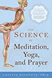 The Science of Meditation, Yoga and Prayer