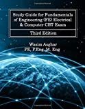 Study Guide for Fundamentals of Engineering (FE) Electrical & Computer CBT Exam: Practice over 700 solved problems with…