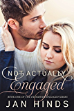 Not Actually Engaged (Otherwise Engaged Book 1)