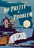 So Pretty a Problem (Mordecai Tremaine Mystery)