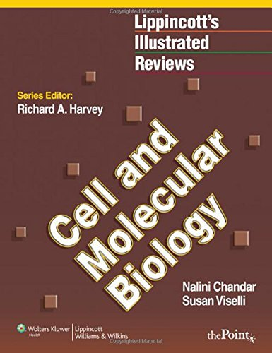 Lippincott Illustrated Reviews: Cell and Molecular Biology (Lippincott Illustrated Reviews Series)