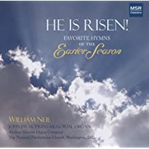 He Is Risen! - Hymns of the Easter Season