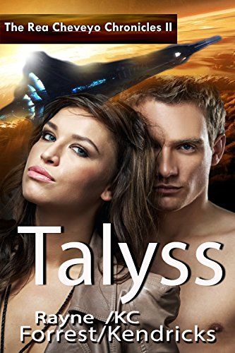 The Rea Cheveyo Chronicles: Talyss