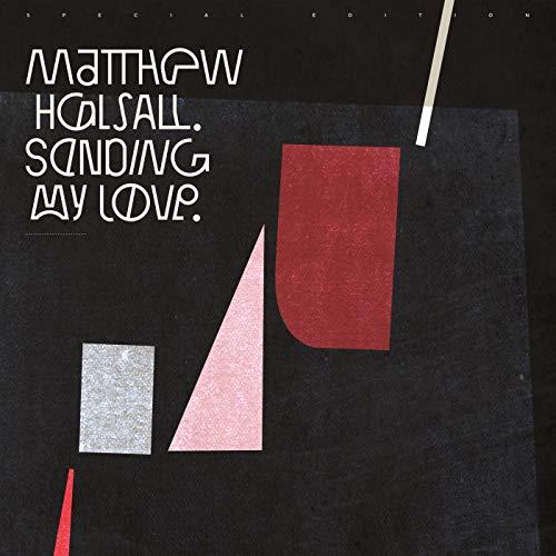 Album Art for Sending My Love (special Edition) by Matthew Halsall