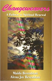 Book Changeweavers: Pathway to Spiritual Renewal