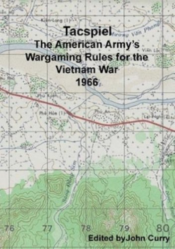 Tacspiel - The American Army's Wargaming Rules for Vietnam