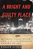 A Bright and Guilty Place, Richard Rayner, 0385509707