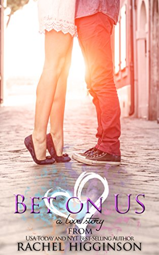 Bet on Us (Bet on Love Series Book 1) (Best Things To Gamble On)