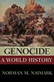 Genocide: A World History (New Oxford World History)