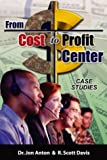 From Cost to Profit Center 9780971965287