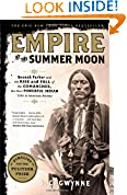 #6: Empire of the Summer Moon: Quanah Parker and the Rise and Fall of the Comanches, the Most Powerful Indian Tribe in American History