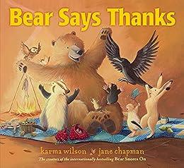 Bear says thanks the bear books kindle edition by karma wilson bear says thanks the bear books by wilson karma fandeluxe Images
