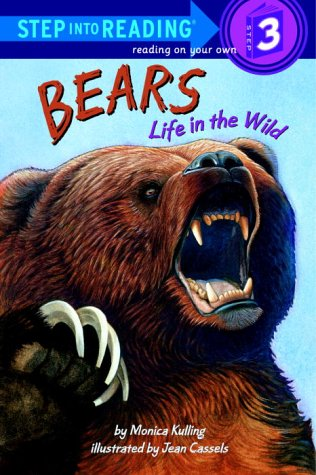 Bears Life in the Wild (Step-Into-Reading, Step 3) by Random House Books for Young Readers