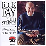 Fay, Rick With Strings: With a Song in My Heart by Rick Fay