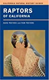 Raptors of California, Hans J. Peeters and Pam Peeters, 0520242009