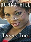 Divas Inc, Hill Donna, 0786282614