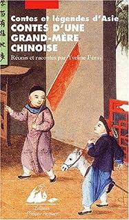 Contes d'une grand-mère chinoise, Feray, Yveline (Ed.)