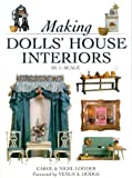 Making Dolls House Interiors in 1/12 Scale, Carol Lodder and Nigel Lodder, 0715306154