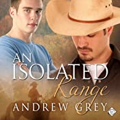 An Isolated Range: Stories from the Range, Book 5 | Andrew Grey