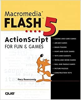 Macromedia Flash 5 ActionScript for Fun and Games: Gary ...