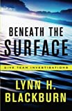 Beneath the Surface (Dive Team Investigations)