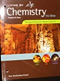 Living By Chemistry, Teaching and Classroom Masters: Units 4-6 (Toxins, Fire, Showtime)