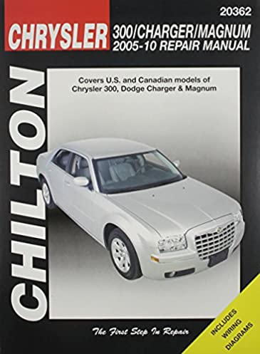 chilton total car care chrysler 300 charger magnum 2005 2010 rh amazon com 2008 Dodge Charger Manual Book 2010 dodge charger service manual pdf