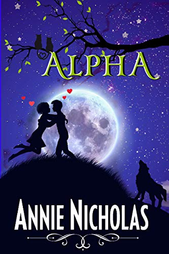 Alpha (Vanguards Book 2) by [Nicholas, Annie]