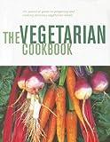 The Vegetarian Cookbook, , 1405451688