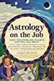 Astrology on the Job 9780737305524