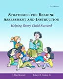 img - for Strategies for Reading Assessment and Instruction: Helping Every Child Succeed (3rd Edition) book / textbook / text book