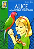 Alice et la réserve des oiseaux