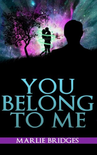 Book: You Belong To Me by Marlie Bridges