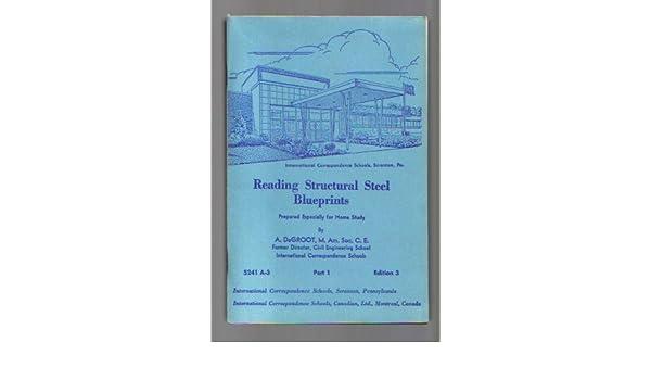 Reading Structural Steel Blueprints Archibald De Groot Amazoncom