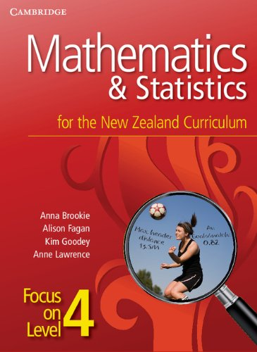 Mathematics and Statistics for the New Zealand Curriculum Focus on Level 4 (Cambridge Mathematics and Statistics for the New Zealand Curriculum) PDF