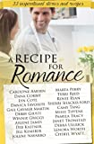 img - for A Recipe for Romance: A Collection of 22 Inspirational Stories and Recipes book / textbook / text book