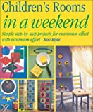 Childrens Rooms in a Weekend, Roo Ryde, 1558706186