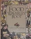 Food by Waverley Root, Root Waverley, 076519791X